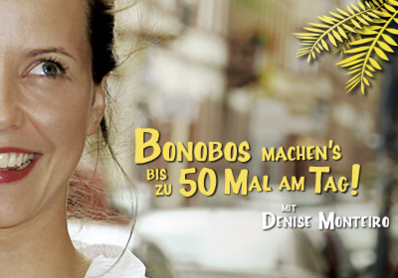 """Bonobos machen's bis zu 50 Mal am Tag!"" 